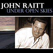 Under Open Skies by John Raitt