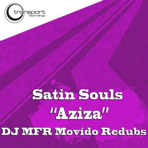 Aziza (Dj Mfr Movido Remixes) by Satin Souls