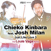 Just Like Love 3 (feat. Josh Milan) by Chieko Kinbara