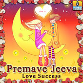 Premave Jeeva - Love Success by Various Artists