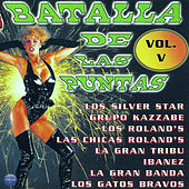 Batalla de las Puntas, Vol. 5 by Various Artists