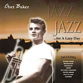Jazz for a Lazy Day by Chet Baker