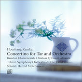 Concertino for Tar and Orchestra by Hamid Motebassem