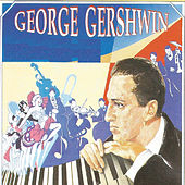 George Gershwin by Various Artists