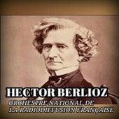 Hector Berlioz by Orchestre National de da Radiodiffusion Française