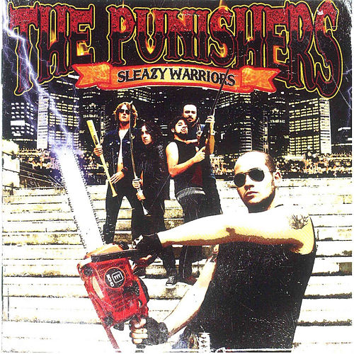 Sleazy Warriors by The Punishers
