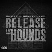 Release the Hounds by Various Artists
