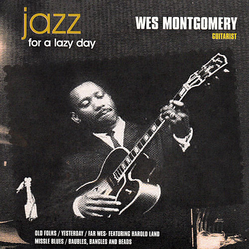 Jazz for a Lazy Day by Wes Montgomery