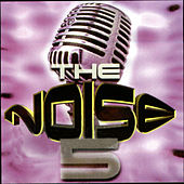 The Noise 5 by The Noise