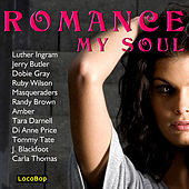Romance My Soul by Various Artists