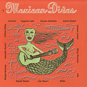 Mexican Divas, Vol. 1 by Various Artists