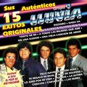 Sus Auténticos 15 Éxitos Originales by Grupo Lluvia