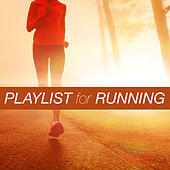 Playlist for Running by Various Artists