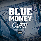 Blue Money Cartel Vol 3 by Various Artists