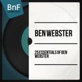 25 Essentials of Ben Webster von Ben Webster