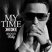 My Time by K-Koke
