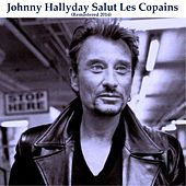 Salut les copains (Remastered) by Johnny Hallyday