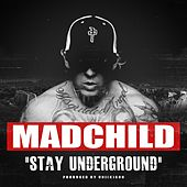 Stay Underground by Various Artists