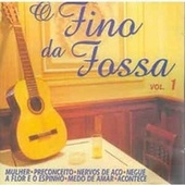 O Fino da Fossa, Vol. 1 by Various Artists