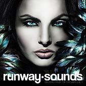 Runway Sounds - Grooves from the Catwalk, Vol. 1 by Various Artists