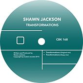 Transformations by Shawn Jackson