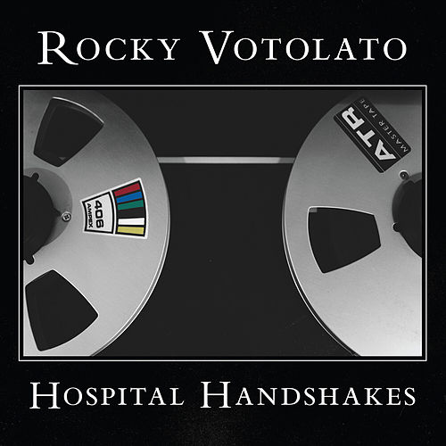 Hospital Handshakes by Rocky Votolato