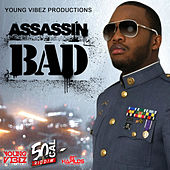 Bad - Single by Assassin (Rap)