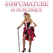 50 Sfumature di Burlesque by Various Artists