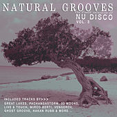 Natural Grooves Finest Selection of NU DISCO, Vol. 3 by Various Artists
