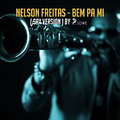 Bem pa Mi (Sax Version) by Nelson Freitas