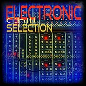 Electronic Chill Selection by Various Artists