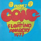 Floating Anarchy (Live 1977) von Gong