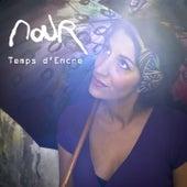 Temps d'encre by Nour