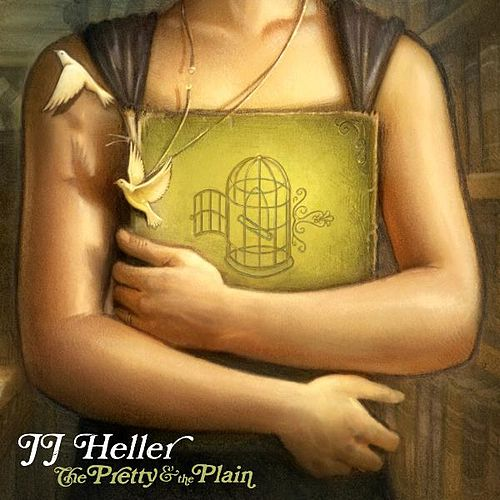 The Pretty & the Plain by JJ Heller