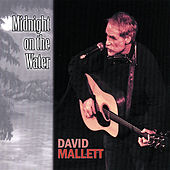Midnight On the Water by David Mallett