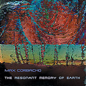 The Resonant Memory of Earth by Max Corbacho