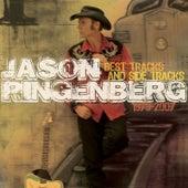 Best Tracks and Side Tracks 1979-2007 by Jason Ringenberg