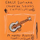 Early Summer Campfire Songs by Various Artists