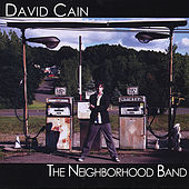 The Neighborhood Band by David Cain