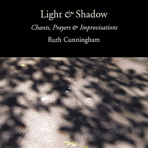 Light & Shadow by Ruth Cunningham