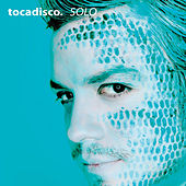 Solo - Taken From Superstar Recordings by Tocadisco