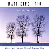 Welcome, Christmas by Matt King