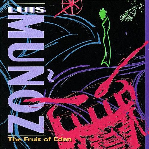The Fruit of Eden by Luis Munoz