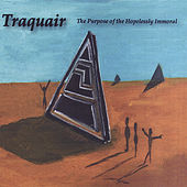 The Purpose of the Hopelessly Immoral by Traquair