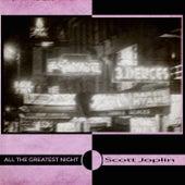 All the Greatest Night von Scott Joplin