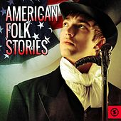 American Folk Stories by Various Artists
