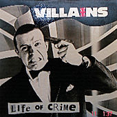 Life of Crime Ep by Villains