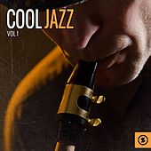 Cool Jazz, Vol. 1 by Various Artists