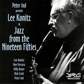 Jazz From The Nineteen Fifties by Lee Konitz
