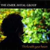 Think With Your Heart by Omer Avital